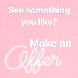 Other - See something you like? Make an offer!